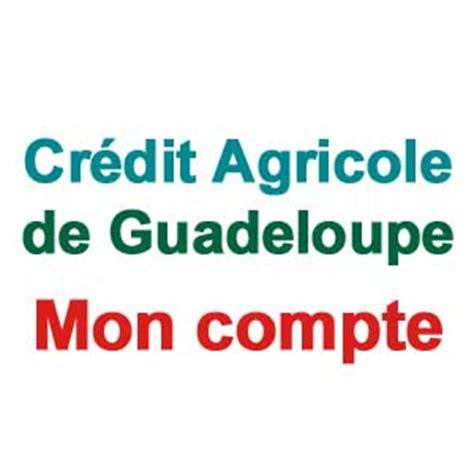 bureau de change guadeloupe assurance maison credit agricole 28 images d 233 co