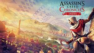 Assassin's Creed Chronicles India Wallpapers   HD ...