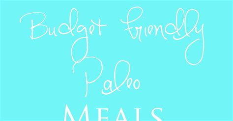 edited pictures paleo running budget friendly paleo meals