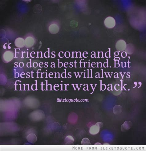 Friendships Come And Go Quotes