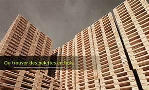 trouver palettes bois gratuites idee interessante pour With ou trouver du bois pour faire des meubles