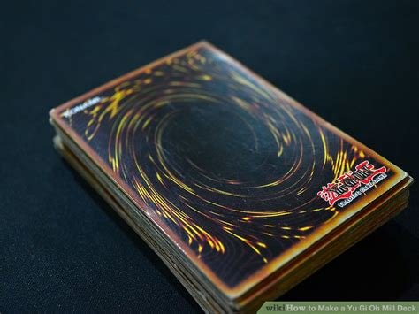 How To Make A Yu Gi Oh Mill Deck 12 Steps (with Pictures