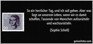 So Und So : sophie scholl so ein herrlicher tag und ich soll gehen mein name ist mensch ~ Orissabook.com Haus und Dekorationen