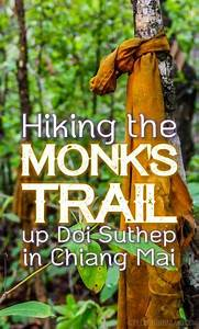Hiking The Monk U0026 39 S Trail Up Doi Suthep