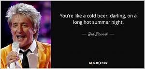Rod Stewart quo... Hot Summer Night Quotes