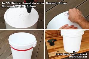 Bokashi Eimer Selber Bauen : bokashi eimer in 30 minuten selber bauen ~ Frokenaadalensverden.com Haus und Dekorationen