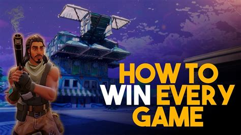How To Win Every Game!!  Fortnite Battle Royale  Youtube
