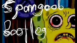 Spongebob Bootleg Lost Episode Creepypasta Story - YouTube