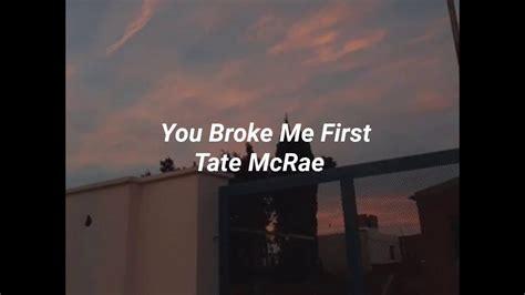 you broke me first - tate mcrae //aesthetic lyric video ...