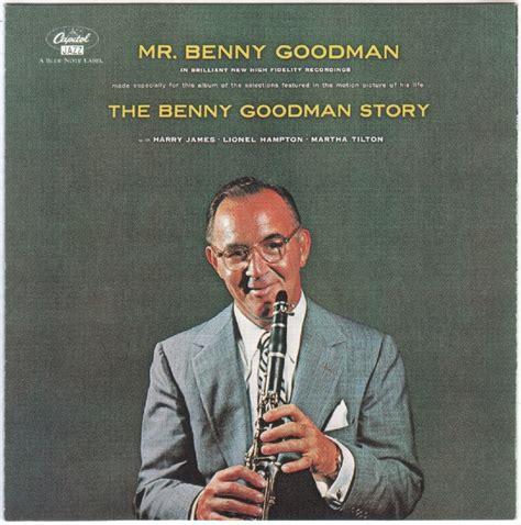 Benny Goodman  The Benny Goodman Story (sometimes I'm