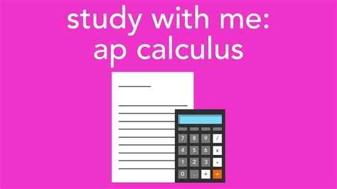 Study With Me Ap Calculus Youtube