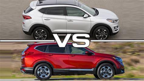 Hyundai Crv by 2019 Hyundai Tucson Vs 2018 Honda Cr V