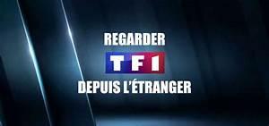 Tfi En Replay : regarder tf1 replay depuis l 39 etranger ~ Medecine-chirurgie-esthetiques.com Avis de Voitures