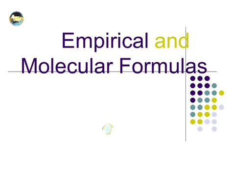 Empirical And Molecular Formulas  Ppt Video Online Download
