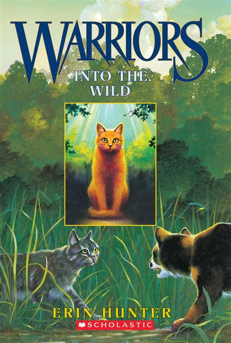 Into the Wild by Erin Hunter   Scholastic