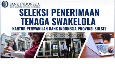 sisa  hari buruan daftar lowongan kerja bank indonesia