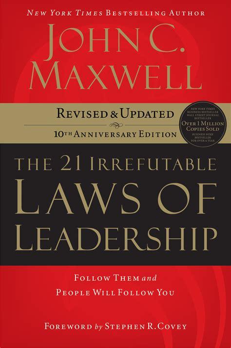 book summary   irrefutable laws  leadership
