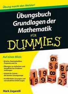 Uni Note Berechnen : bungsbuch grundlagen der mathematik f r dummies aus dem englischen bersetzt von judith muhr ~ Themetempest.com Abrechnung