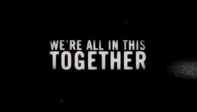 All In This Together Quotes