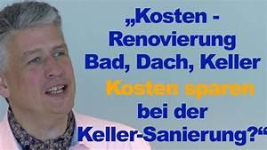 Kosten Renovierung Bad : kosten beim hauskauf renovierung bad dach keller baufinanzierung youtube ~ Watch28wear.com Haus und Dekorationen