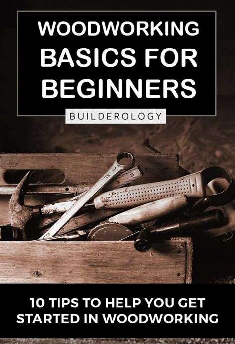 woodworking basics  beginners    started building