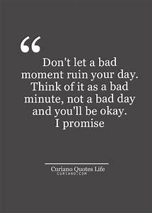17 Best Bad Day... Good Bad Day Quotes