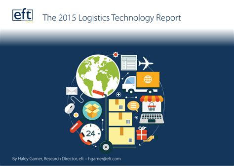 logistics technology report eft supply chain logistics