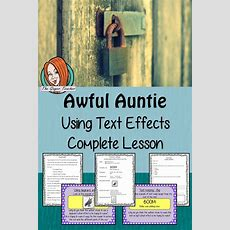 Using Text Effects, Complete English Lesson On Awful Auntie  Tpt Products  English Lessons