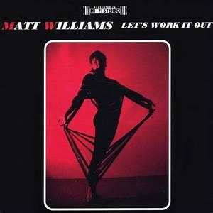 Let S Work It Out : let 39 s work it out matt williams mp3 downloads ~ Medecine-chirurgie-esthetiques.com Avis de Voitures
