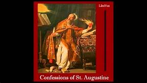 Confessions by Saint Augustine of Hippo (FULL Audio Book ...