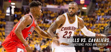 Bulls Vs Cavs Predictions, Picks And Preview  January 2017