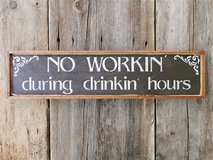 Wood signs bar sign western wall decor funny humorous