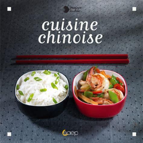 jeu de cuisine chinoise livre quot cuisine chinoise quot 64 pages fraises des bois saep