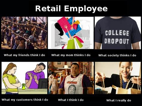 Working In Retail Memes - the sunflower s scribbles quot what i really do quot meme