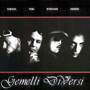 Gemelli Diversi Foto by Gemelli Diversi Ascolti Gratuiti Concerti