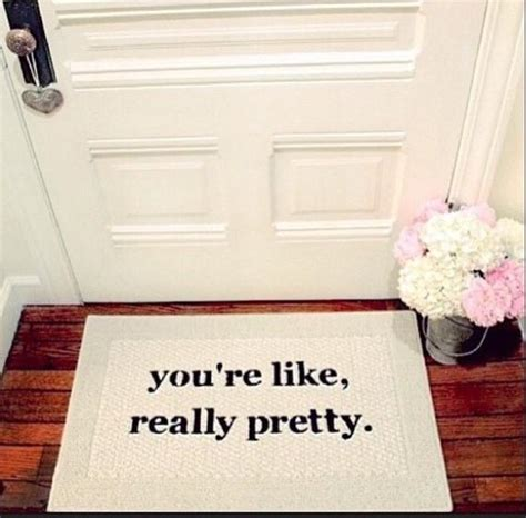 pretty doormats limited edition you re like really pretty decorative