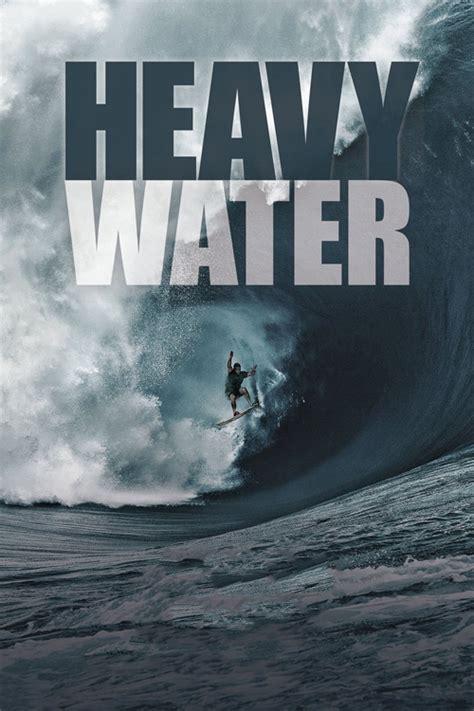 water heavy movies surf fletcher