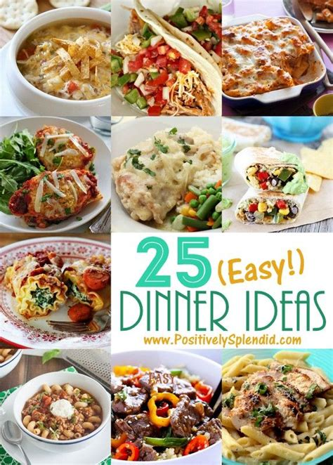 great dinners 25 easy dinner recipes