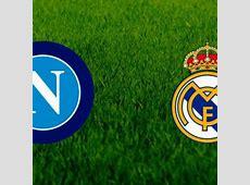 Real MadridNapoli ecco come vedere la partita in tv e in