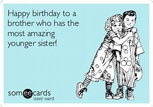Happy birthday to a brother who has the most amazing ...