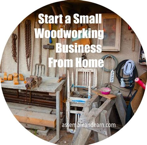 start  small woodworking business  home