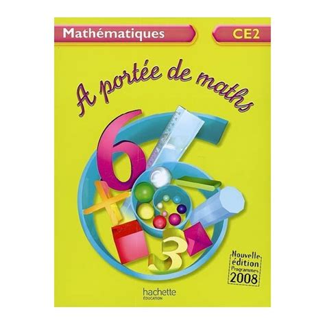 a portee de maths mathematiques ce2