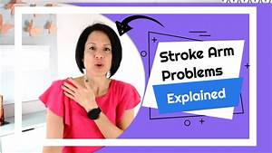 Get Answers To Your Stroke Arm Problems