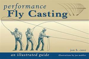 Jon Cave Performance Fly Casting Book Review