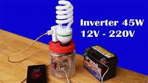 How To Make Easy Mini Inverter 12v To 220v Circuit 45w