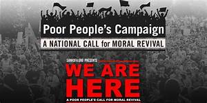 We Are Here: A Poor People's Campaign Call for Moral ...