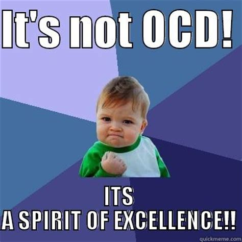 Ocd Memes - if you re ocd and you know it wash your hands quickmeme