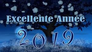 Bonne Série à Voir : excellente ann e 2019 carte virtuelle bonne ann e 2019 youtube ~ Medecine-chirurgie-esthetiques.com Avis de Voitures