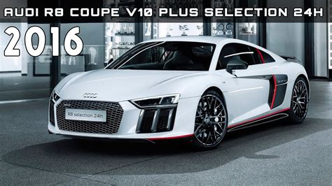 2016 Audi R8 Coupe V10 Plus Selection 24h Review Rendered