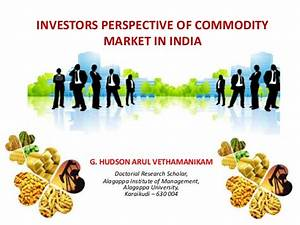 Investors perception towards the commodity market